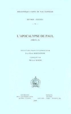 L'Apocalypse de Paul (NH V, 2) - Jean-Marc Rosenstiehl