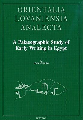 Palaeographic Study of Early Writing in Egypt