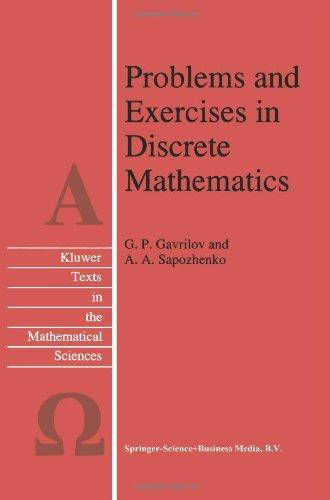 Problems and Exercises in Discrete Mathematics (Texts in the Mathematical Sciences)