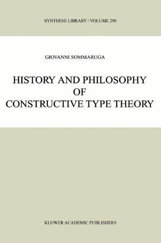 History and Philosophy of Constructive Type Theory (Synthese Library)
