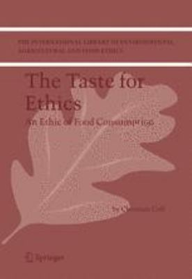 Taste for Ethics : An Ethic of Food Consumption