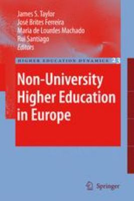 Non-University Higher Education in Europe (Higher Education Dynamics)