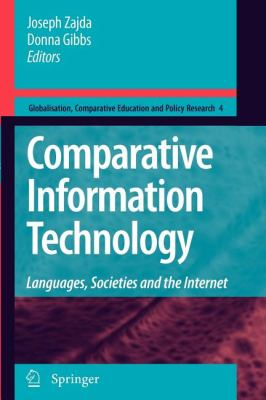Comparative Information Technology : Languages, Societies and the Internet