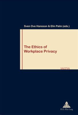 Ethics of Workplace Privacy