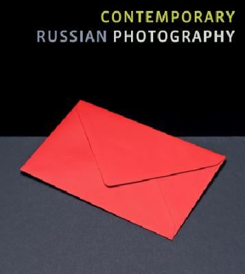 Contemporary Russian Photography : FotoFest 2012 Biennial