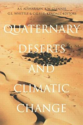 Quaternary Deserts & Climatic Change Proceedings of an International Conference, Al Ain, 9-11 December 1995