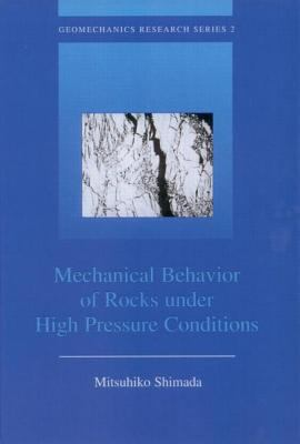 Mechanical Behavior of Rocks Under High Pressure Conditions