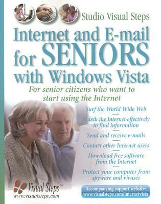 Internet And E-mail for Seniors With Windows Vista For Senior Citizens Who Want to Start Using the Internet