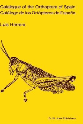 Catalogue of the Orthoptera of Spain, Catalogo De Los Ortopteros De Espana