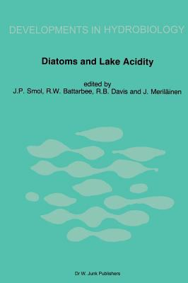 Diatoms and Lake Acidity Reconstructing Ph from Siliceous Algal Remains in Lake Sediments
