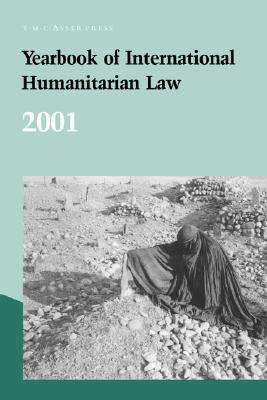 Yearbook Of International Humanitarian Law 2001