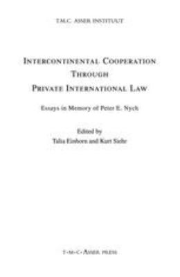 Intercontinental Cooperation Through Private International Law Essays In Memory Of Peter E. Nygh