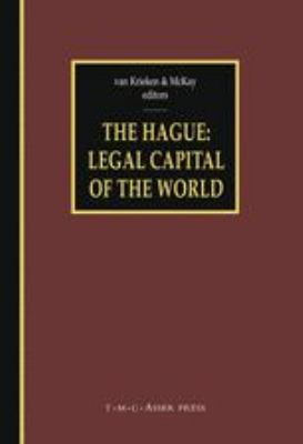 Hague Legal Capital Of The World