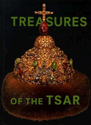 Treasures of the Tsar: Court Culture of Peter the Great from the Kremlin - P. De Buck - Hardcover