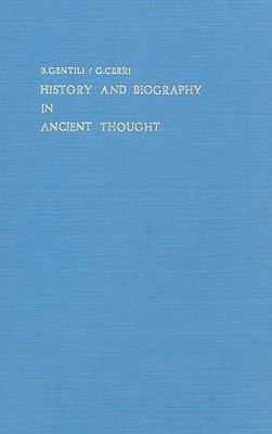 History and Biography in Ancient Thought