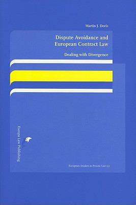 Dispute Avoidance and European Contract Law: Dealing with Divergence