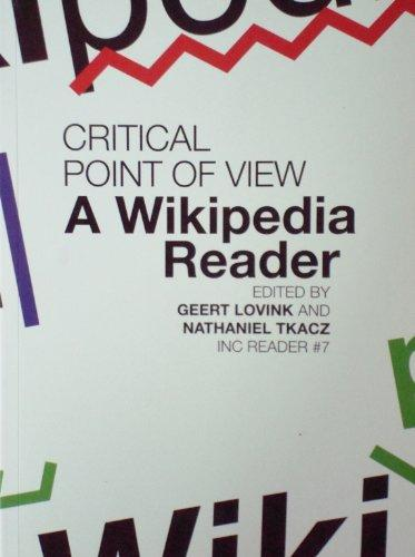 critical point of view a wikipedia reader (Inc Reader #7)