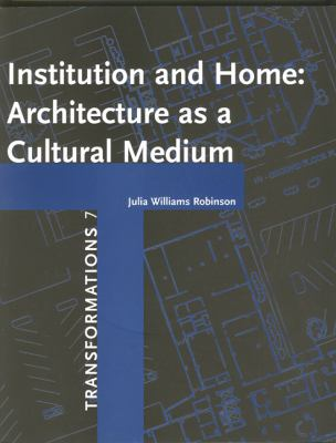 Institution And Home Architecture As a Cultural Medium