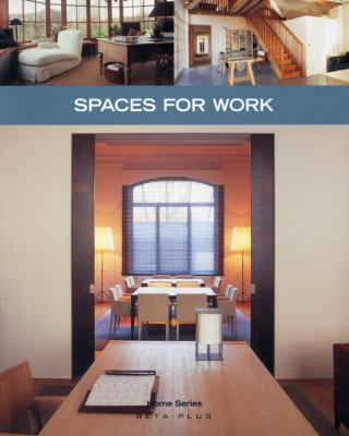 Spaces for Work (Home Series)