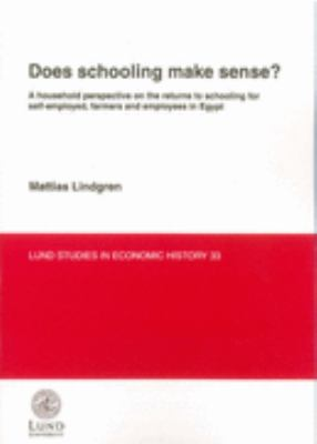 Does Schooling Make Sense? A Household Perspective on the Returns to Schooling for Self-employed, Farmers & Employees in Egypt