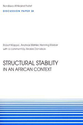 Structural Stability In An African Context Discussion Paper 24