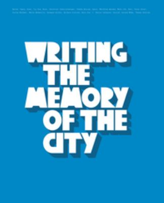 Writing the Memory of the City: The Avantgarde Spirit of Berling Graffiti Writing