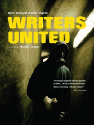 Writers United: The Story of an European Graffiti Crew