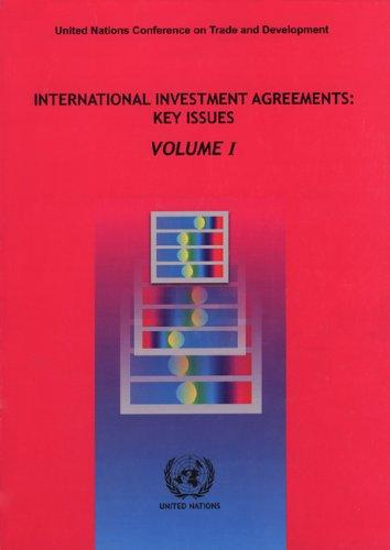 International Investment Agreements: Key Issues 3 volume set