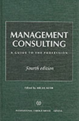 Management Consulting A Guide to the Profession