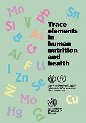 Trace Elements in Human Nutrition and Health - Health Organization World - Paperback