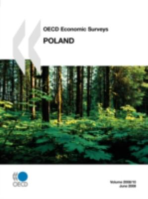 OECD Economic Surveys: Poland: 2008
