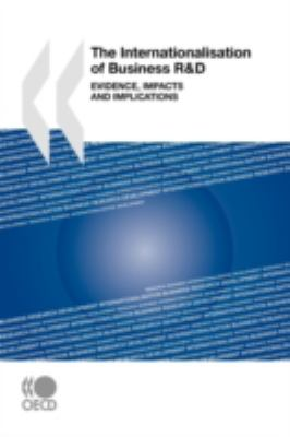 Internationalisation of Business R&d: Evidence, Impacts, and Implications - Organisation for Economic Co-operation and Development Staff pdf epub