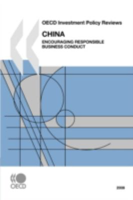 China 2008: Encouraging Responsible Business Conduct - Organisation for Economic Co-operation and Development Staff pdf epub