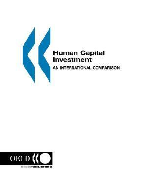 Human Capital Investment An International Comparison