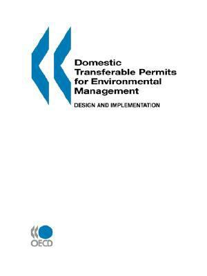 Domestic Transferable Permits for Environmental Management Design and Implementation