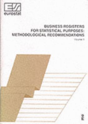 Business Registers for Statistical Purposes Methodological Recommendations