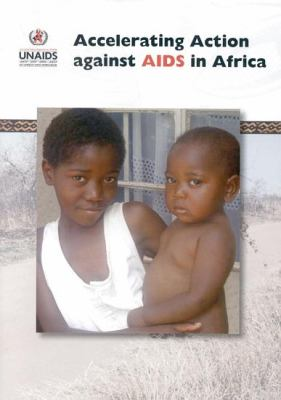 Accelerating Action Against AIDS in Africa