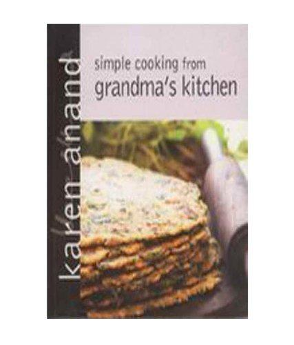Simple Cooking from Grandma's Kitchen
