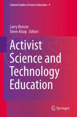 Socio-Political Activism and Science and Technology Education