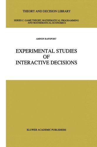 Experimental Studies of Interactive Decisions (Theory and Decision Library C)