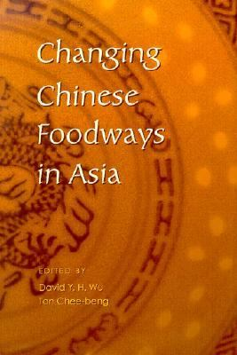 Changing Chinese Foodways in Asia