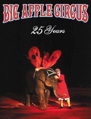 Big Apple Circus 25 Years