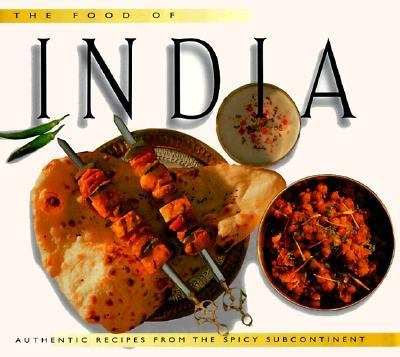 Food of India Authentic Recipes from the Spicy Subcontinent