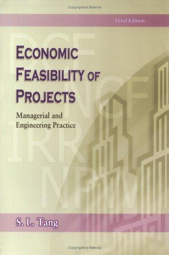 Economic Feasibility of Projects: Managerial and Engineering Practice
