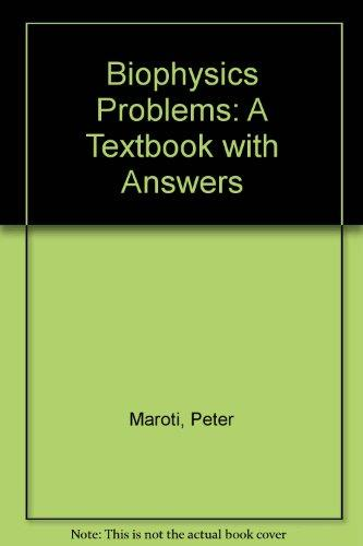 Biophysics Problems: A Textbook With Answers
