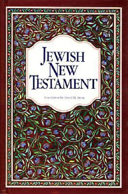 Jewish New Testament: A Translation of the New Testament That Expresses Its Jewishness