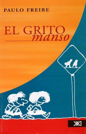 Grito manso (no) (Spanish Edition)