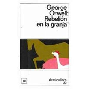 La rebelion en la granja/ The rebellion in the farm (Spanish Edition)