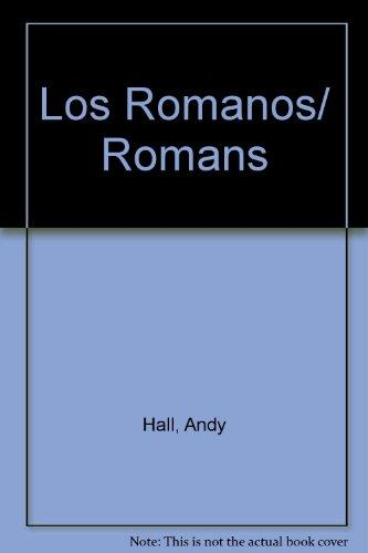 Los Romanos/ Romans (Spanish Edition)