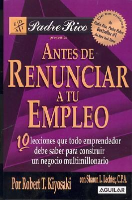 Antes De Renunciar a Tu Empleo/ Before You Quit Your Job